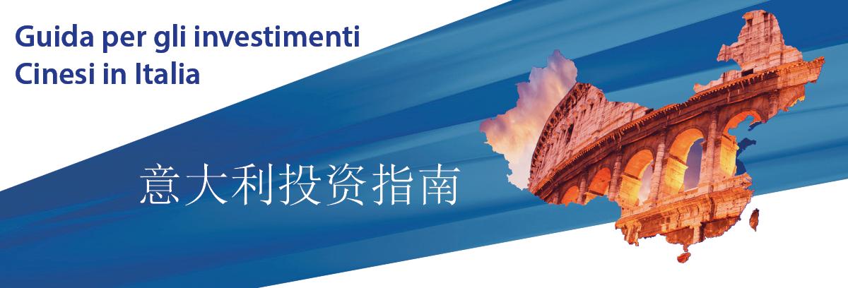 Guida per gli investimenti cinesi in Italia